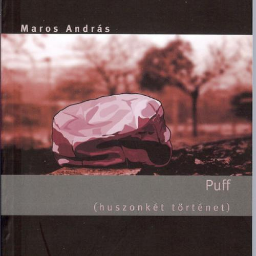 Maros András - Puff